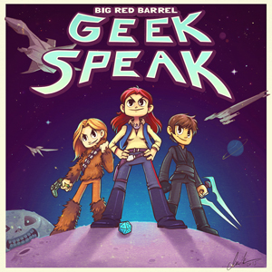 Geek Speak – Big Red Barrel